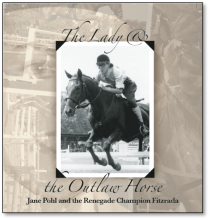 The Lady and the Outlaw Horse